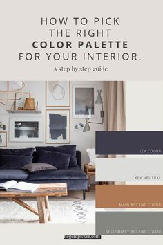 Finding the right color palette for your interior is not an easy task when you don't know where to start. Here I show you the exact steps to discover yours. Colour Combinations Interior, Interior Design Color Schemes, Apartment Color Schemes, Interior House Colors, Living Room Color Schemes, Home Interior Design, Room Color Design, Office Color Schemes, Design Palette
