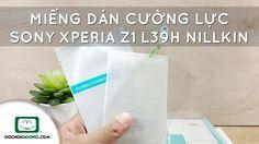 Trên tay Miếng dán cường lực Sony Xperia Z1 L39h Nillkin 9H - Đồ Chơi Di...
