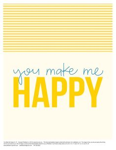 Quotes: You Make Me Happy