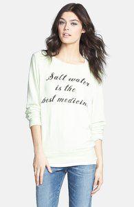"Wildfox 'Saltwater' Sweatshirt  ""Salt water is the best medicine"""