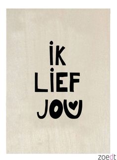 Zoedt+Houten+kaartje+Ik+lief+jou Words Quotes, Me Quotes, Funny Quotes, Sayings, Love Words, Beautiful Words, Dutch Words, Ps I Love, Qoutes About Love