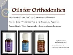 Young Living Oils for Orthodontics. Valor, Panaway and Thieves. Stephanie Ternet Member #1567111