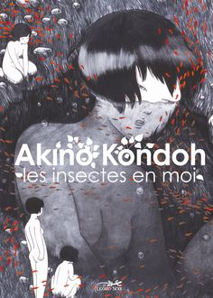 Les insectes en moi by Akino Kondoh