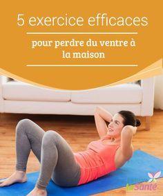 5 exercice #efficaces pour perdre du ventre à la maison   Nous allons partager avec vous les 5 #exercices les plus recommandés pour travailler la zone #abdominale, perdre du #poids, et modeler votre #silhouette.