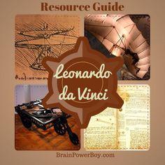 Leonardo da Vinci Unit Study with activities, books, art, games and more | BrainPowerBoy.com