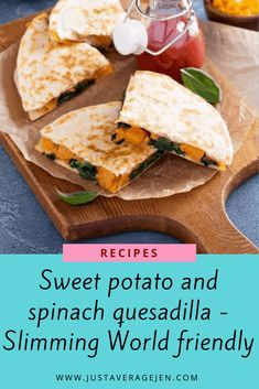 Sweet potato and spinach quesadilla – Slimming World friendly Spinach Quesadilla, Healthy Quesadilla, Quesadilla Recipes, New Recipes, Healthy Recipes, Family Recipes, Healthy Food, Syn Free Food, Slimming World Diet