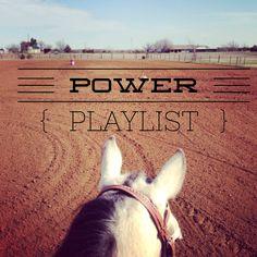 Power Riding Playlist www.rockingecowgirl.com