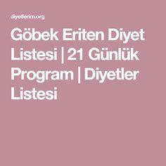Göbek Eriten Diyet Listesi | 21 Günlük Program | Diyetler Listesi