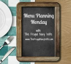 Menu Planning Monday Week of 7/21