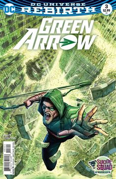 """DC COMICS (W) Ben Percy (A/CA) Juan Ferreyra """"THE DEATH AND LIFE OF OLIVER QUEEN"""" Chapter Three: In #3, Green Arrow's enemies learn he is still alive when the Emerald Archer-now Emerald Outlaw-breaks"""