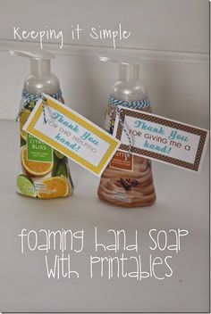 Thank You Gift Idea- Softsoap Foaming Hand Soap with Different Printables.  #pickyourplum #bakerstwine @keepingitsimple