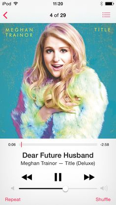 Dear future husband - Meghan Trainor #189