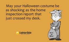 May your Halloween costume be as shocking as the home inspection report that just crossed my desk. | Real Estate Humor | Renovus.re