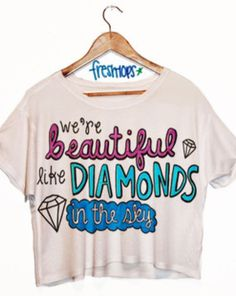 Lyrics to diamonds by Rihanna shirt Fresh Tops, Summer Outfits, Cute Outfits, Pink Crop Top, Clothes Pictures, Back To School Outfits, Cute Tops, Types Of Fashion Styles, My Wardrobe