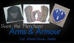 Sven the Merchant - Arms and Armour https://sites.google.com/site/sventhemerchant/Home/arms-and-armour