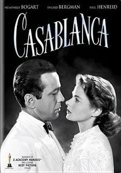 "Casablanca (1942) w/ Humphrey Bogart & Ingrid Bergman. ""We'll always have Paris""."