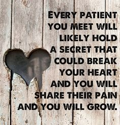 Every patient you meet...
