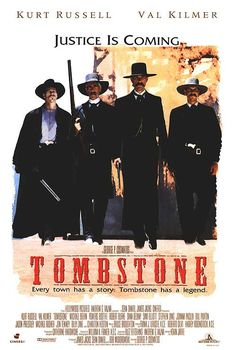 A great Tombstone movie poster! Kurt Russell, Val Kilmer, Sam Elliott, and Bill Paxton star as Wyatt Earp and his posse! Justice is coming. Val Kilmer, Westerns, Tombstone Movie, Tombstone 1993, Tombstone Arizona, Tombstone Quotes, Katharine Ross, Bon Film, Actor