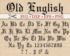 Old English Calligraphy Font Old English Monogram Svg Font Gothic Letters Svg Dxf Eps English Calligraphy Font, Calligraphy Fonts Alphabet, Tattoo Fonts Alphabet, Tattoo Lettering Fonts, Lettering Styles, Old English Font Tattoo, Modern Calligraphy, Handwriting Fonts, Cool Fonts Alphabet
