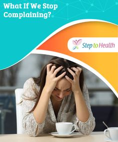 What If We Stop #Complaining?   It may be hard to hold in your #negative #opinions, but when you stop complaining, you'll realize how much more #positive you can be.