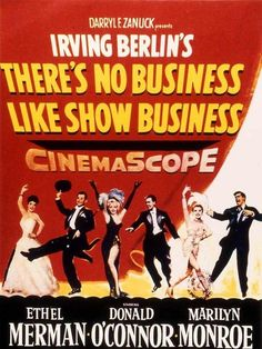 There's No Business Like Show Business - Walter Lang - 1954 @Elizabeth Rose Steve Donahue in this movie reminds me of Jon haha love it! I just watched it:)