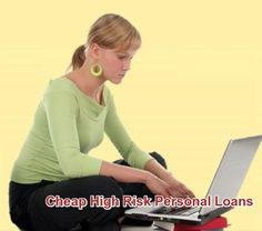 Obtain cheap high-risk personal loans that can be avail by financially struggling people against affordable terms.  #CheapHighRiskPersonal #HighRiskPersonal