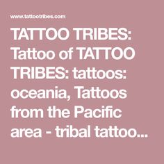 TATTOO TRIBES: Tattoo of TATTOO TRIBES: tattoos: oceania, Tattoos from the Pacific area - tribal tattoos with meaning, tattoo, tattoo - royaty-free tribal tattoos with meaning Tribal Tattoos With Meaning, Polynesian Designs, Custom Tattoo, Tattoo Photos, New Tattoos, Book Design, Meant To Be, Tattoo Designs, Free