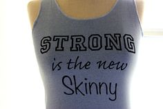 Running Clothes Strong is the New Skinny Sweat by personTen, $30.00