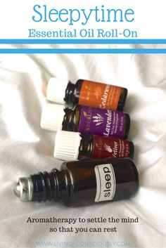 Sleepytime Essential Oil Roll-on | For occasional sleeplessness - I use this on my kids to help them sleep! Living Consciously Blog