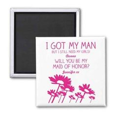 Maid of Honor Pink Daisy Flower Wording Magnet