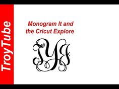 How To Make a Monogram Using Monogram It and the Cricut Explore - YouTube