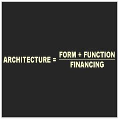 """And then reality strikes, in the form of the """"financing"""" part of the architecture equation."""