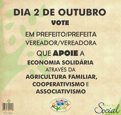 """No dia 2 de outubro vote consciente.   Vote em candidatos que apoie  economia solidária através da agricultura famíliar, cooperativismo e associativismo.  """"Quem trabalha tem direito a uma remuneração equitativa e satisfatória, que lhe permita e à sua família uma existência conforme com a dignidade humana""""  Declaração Universal dos Direitos Humanos artigo 23-3  #economiasolidária #agriculturafamiliar #cooperativismo #comérciojustoesolidário #eleições2016"""