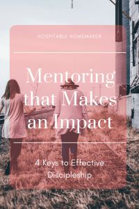 4 Keys to Life Changing Relationships: How to Build a Mentor Relationship that Makes an Impact