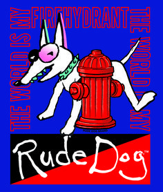 """Rude Dog - """"The World Is My Fire Hydrant"""". Who can pass up a fire hydrant . Spade Tattoo, 90s Things, Dog Pounds, Wayback Machine, My World, Surfing, Fire, Animation, Dogs"""