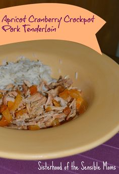 Apricot Cranberry Crockpot Pork Tenderloin. This delicious recipe will become a family dinner favorite. Good enough for company, easy enough for a weeknight. Sisterhood of the Sensible Moms