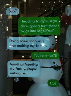 The store that created this snowman text exchange. | 19 People Who Are Better At Christmas Than You