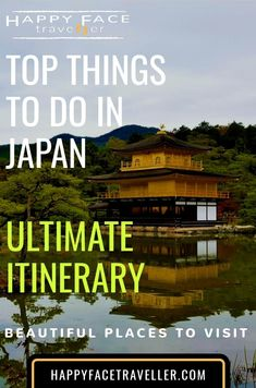 Top 9 things to do in Japan -  ultimate itinerary
