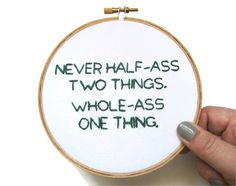 HalfAss Embroidery Hoop  Parks and Rec TV Quote / by OooohStitchy