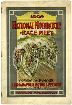 I 5 9 1909 National Motorcycle Race Meet History of the Indianapolis 500   Part One