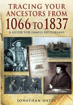 Buy Tracing Your Ancestors from 1066 to 1837 by Jonathan Oates and Read this Book on Kobo's Free Apps. Discover Kobo's Vast Collection of Ebooks and Audiobooks Today - Over 4 Million Titles! Free Genealogy Sites, Genealogy Chart, Genealogy Research, Family Genealogy, Genealogy Forms, Free Genealogy Records, Family Tree Research, Family Tree Chart, Family Trees