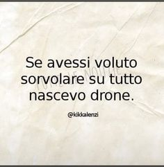 Writing Quotes, Words Quotes, Sayings, Best Quotes, Funny Quotes, Some Might Say, Dont Forget To Smile, Italian Quotes, Sarcasm Humor