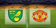 Prediksi Norwich City vs Manchester United, 7 Mei 2016