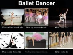 Oh yes... dancing requires, technique, patience, and constant body aches.