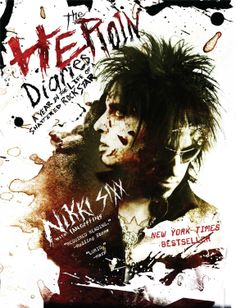 The Heroin Diaries: A Year in the Life of a Shattered Rock Star  by Nikki Sixx ($9.99), http://www.amazon.com/The-Heroin-Diaries-A-Year-in-the-Life-of-a-Shattered-Rock-Star/dp/B000UZPIAW%3FSubscriptionId%3D%26tag%3Dhpb4-20%26linkCode%3Dxm2%26camp%3D1789%26creative%3D390957%26creativeASIN%3DB000UZPIAW&rpid=vi1391700633/The_Heroin_Diaries_A_Year_in_the_Life_of_a_Shattered_Rock_Star
