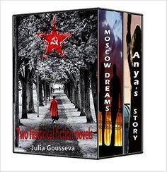 Anya's Story and Moscow Dreams (Russian Historical Fiction), Julia Gousseva - Amazon.com