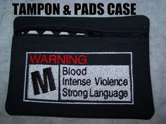 Warning Tampon & Maxi Pad Case Zippered Fabric by WoobiesGifts