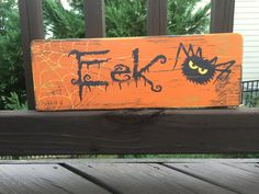 Eek Spider Halloween Sign by theSpottedHorseSC on Etsy 5 1/2 x 16