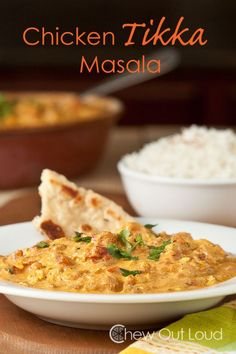 Chicken Tikka Masala - This is IT! - Chew Out Loud. Gotta make this!!!! I've been seriously craving some Indian food.