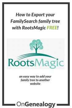 How To Export your free FamilySearch family tree with a free version of Then create a GEDCOM file with RootsMagic and you can upload your family tree to other websites -